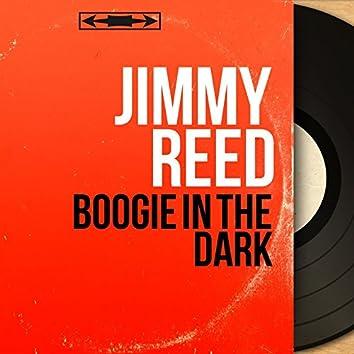 Boogie in the Dark (Mono Version)