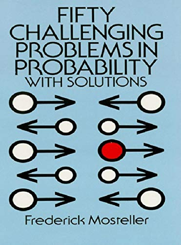 Fifty Challenging Problems in Probability with Solutions (Dover Books on Mathematics) (English Edition)