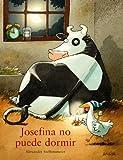 Josefina no puede dormir (Libro Regalo)