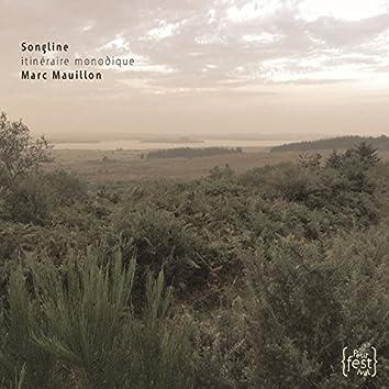Marc Mauillon : Songline - Itinéraire Monodique