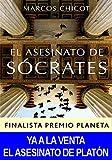 El Asesinato de Sócrates: Finalista Premio Planeta 2016 (Spanish Edition)