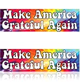 Narrow Minded Make America Grateful Again Vinyl Bumper Sticker, Gloss Laminated Peace Love Hippie Tie Dyed Bumper Decal