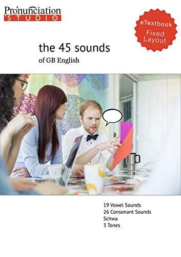 The 45 Sounds Of General British English Learn British English Pronunciation Kindle Edition By Hudson Joseph Reference Kindle Ebooks Amazon Com