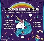 Coffret Licorne magique - Soupes & boissons chaudes d'Estérelle COLLECTIF