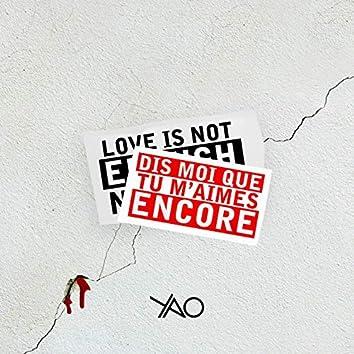Dis moi que tu m'aimes encore (love is not enough no more) [feat. Alan Prater]