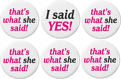 I said YES! / 5 that's what she said! (Bachelorette Party Bride) 2.25' Bottle Openers w/Keyring