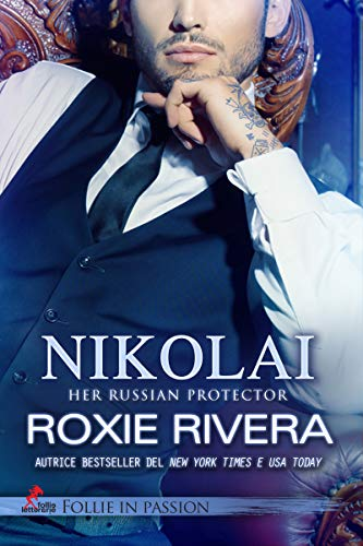 NIKOLAI: Her Russian Protector vol. 4 (Follie in Passion)