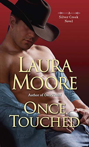Once Touched: A Silver Creek Novel