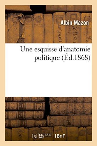Mazon-A: Esquisse d'Anatomie Politique (Sciences Sociales)