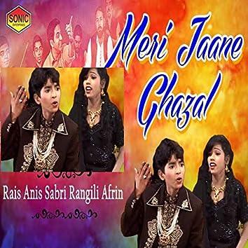 Meri Jaane Ghazal