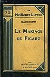 LE MARIAGE DE FIGARO - FAYARD ET CIE
