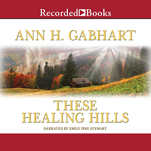 These Healing Hills audiobook cover art