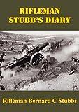 Rifleman Stubb's Diary (English Edition)