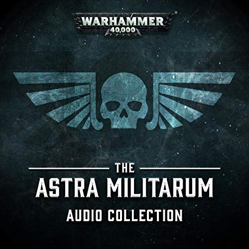 The Astra Militarum Audio Collection audiobook cover art