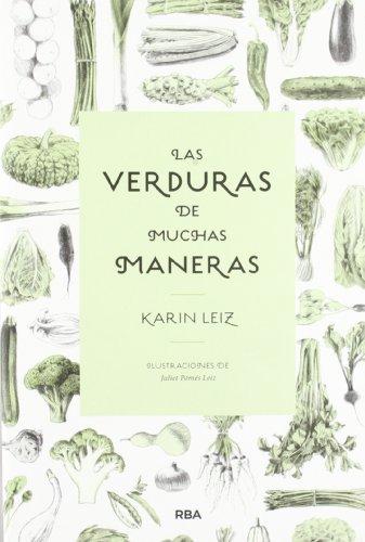 Las verduras de muchas maneras (OTROS GASTRONOMÍA)