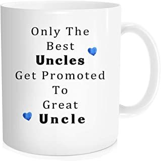 Funny Coffee Mug Tea Cup Inspirational Quote For Men - Only The Best Uncle Get Promoted To Great Uncle - Birthday Fathers Day Baby Nephew Shower Party Gift for Uncle, White Fine Bone Ceramic 11 OZ