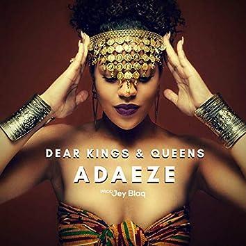 Dear Kings & Queens (feat. Jey Blaq)