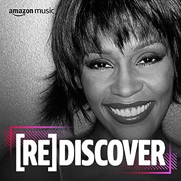 REDISCOVER Whitney Houston