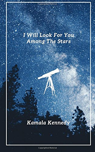 I Will Look For You Among The Stars