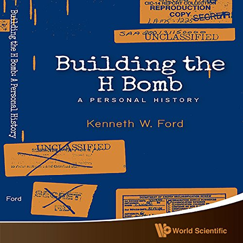 Building the H Bomb: A Personal History audiobook cover art