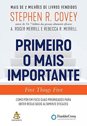 Primeiro o mais importante - First Things First