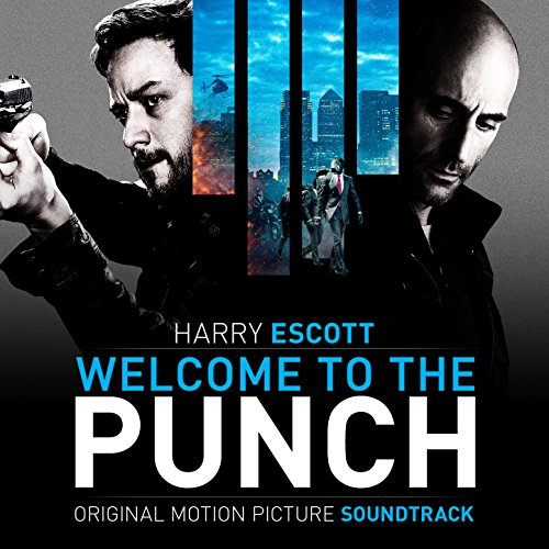 Welcome to the Punch (Original Motion Picture Soundtrack)