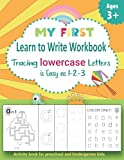 My First Learn to Write Workbook. Tracing lowercase Letters is Easy as 1-2-3.: Activity book for preschool and kindergarten kids. (Learning Books for Kids.)