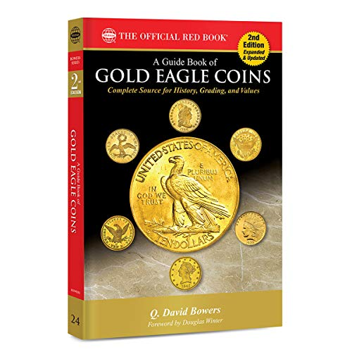 Compare Textbook Prices for A Guide Book of Gold Eagle Coins 2nd Edition Edition ISBN 9780794848378 by Q. David Bowers