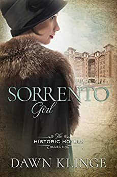 Sorrento Girl (The Historic Hotels Collection) by [Dawn Klinge]