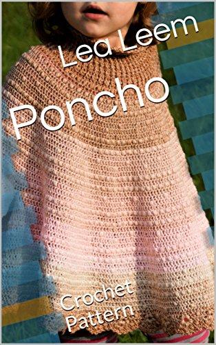 Poncho: Crochet Pattern (English Edition)