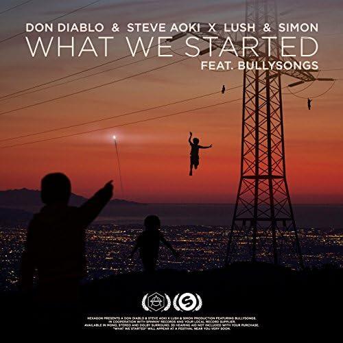 Don Diablo, スティーヴ・アオキ & Lush & Simon feat. BullySongs