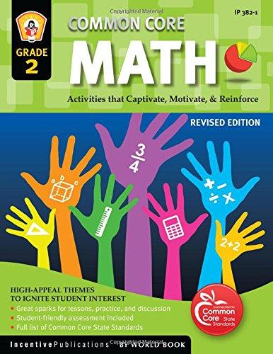 Common Core Math Grade 2: Activities That Captivate, Motivate, & Reinforce