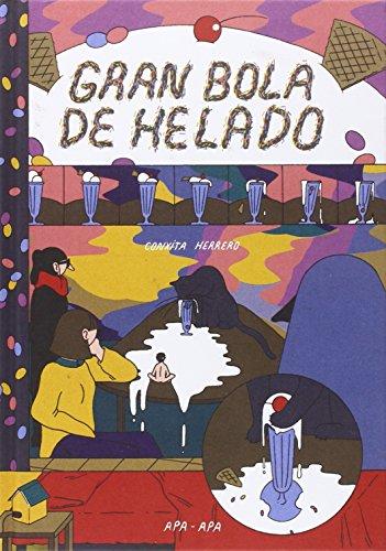 Gran Bola De Helado: 17 historias cortas de Conxita Herrero (APA APA COMICS)