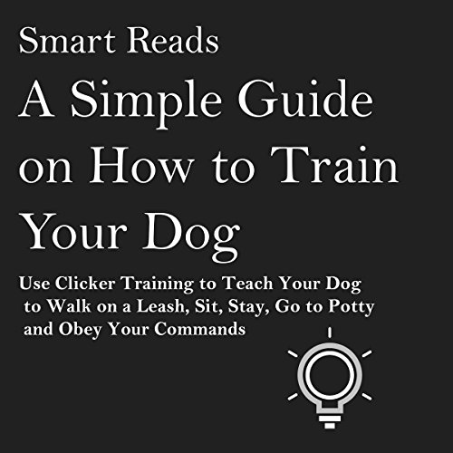A Simple Guide on How to Train Your Dog audiobook cover art