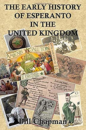 The Early History of Esperanto in the United Kingdom