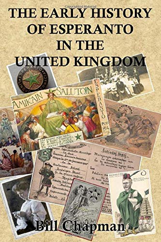 The Early History of Esperanto in the United Kingdom (Paperback)