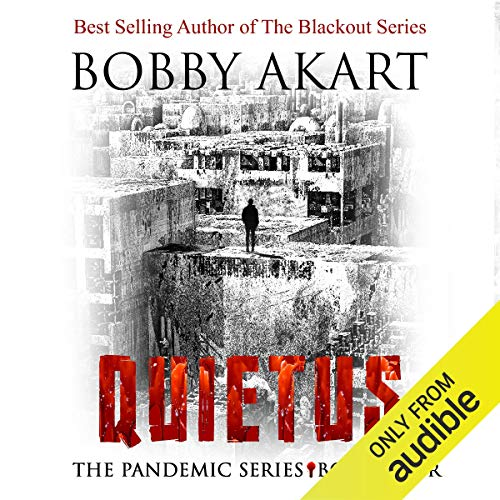 Quietus: The Pandemic Series, Book 4