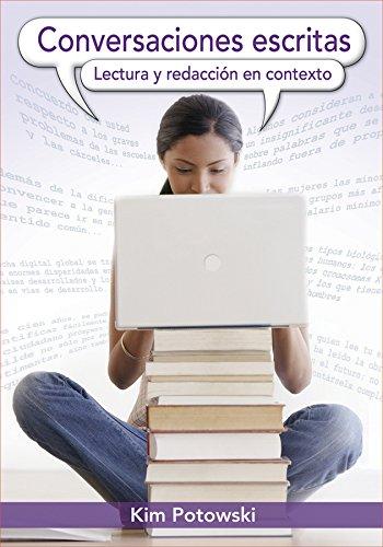 Conversaciones escritas: Lectura y redacción en contexto (Spanish Edition)