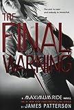 The Final Warning: A Maximum Ride Novel (Maximum Ride, 4)