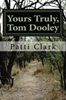 Yours Truly, Tom Dooley