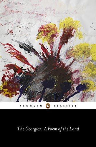 The Georgics: A Poem of the Land (Penguin Classics)