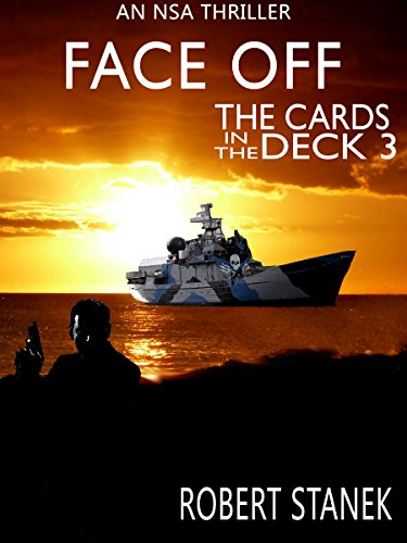 Face Off. The Cards in the Deck #3 (An NSA Spy Thriller) (English Edition)