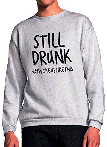 BlackMeow nog steeds dronken ik werd wakker als deze grijze Unisex Sweatshirt