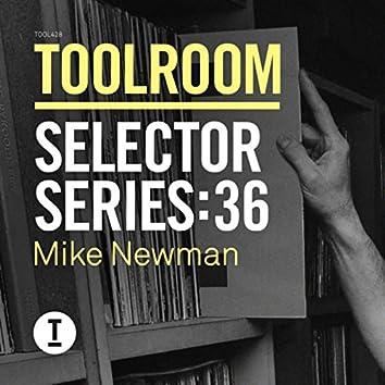 Toolroom Selector Series 36: Mike Newman