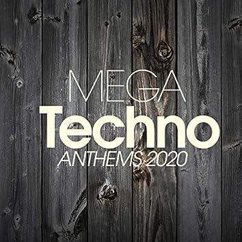 Mega Techno Anthems 2020