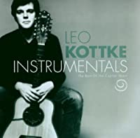 Instrumentals: The Best of the Capitol Years by Leo Kottke (2003-02-11)