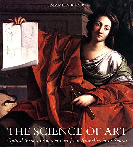 The Science of Art – Optical Themes in Western Art from Brunelleschi To Seurat (Paper)