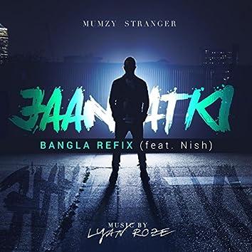 Jaan Atki (Bangla Refix) [feat. Nish]
