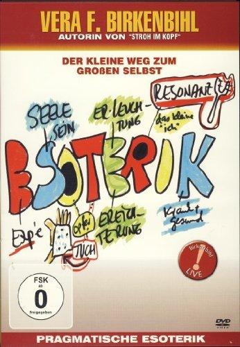 Vera F. Birkenbihl - Pragmatische Esoterik