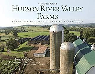 Hudson River Valley Farms: The People And The Pride Behind The Produce